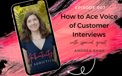 AIA 007: Andrea Shah: How to Ace Voice of Customer Interviews